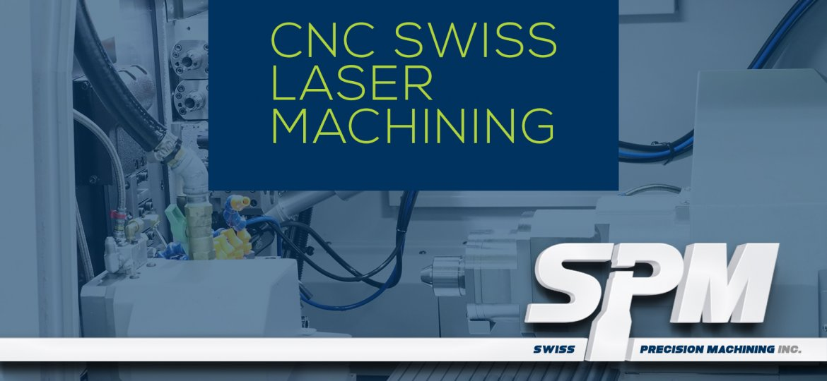 CNC swiss laser machining