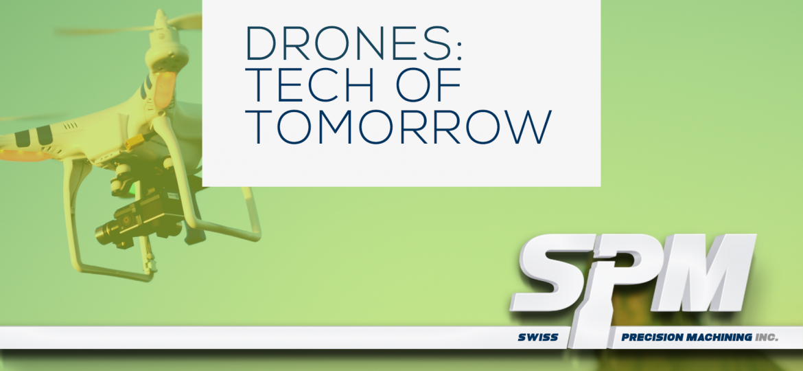Drones are tech of tomorrow